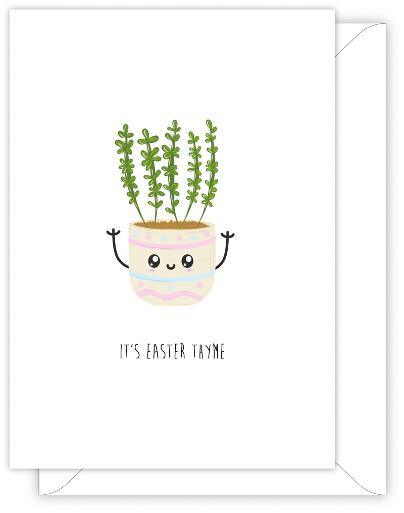 EASTER CARD - IT'S EASTER THYME